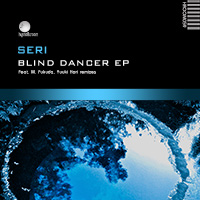 SERi – Blind Dancer EP