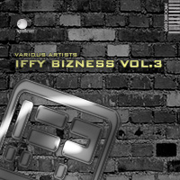 Various Artists - Iffy Bizness Vol. 3