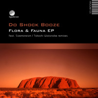 Do Shock Booze - Flora & Fauna EP