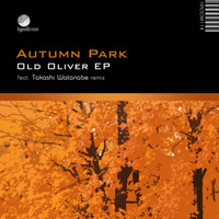 Autumn Park - Old Oliver EP