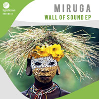 Miruga - Wall of Sound EP