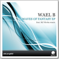 Wael B - Waves of Fantasy EP