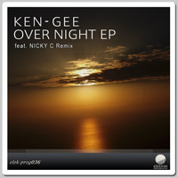 Ken-Gee - Over Night EP