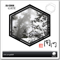 DJ Code - The Gate EP