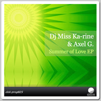 DJ Miss Ka-rine & Axel G - Summer of Love EP
