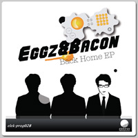 Eggz&Bacon - Back Home EP