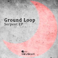 Ground Loop - Serpent EP
