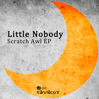 Little Nobody - Scratch Awl EP