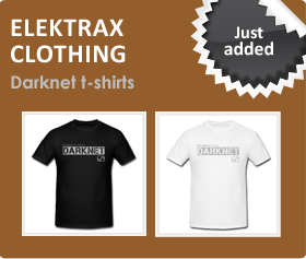 Elektrax Clothing - Darknet t-shirts just added