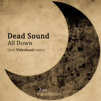 Dead Sound - All Down