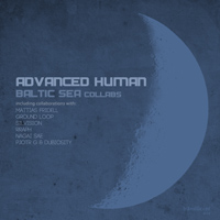 Advanced Human - Baltic Sea - Collabs