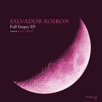 Salvador Roibon – Full Empty EP
