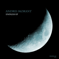 Andrei Morant - Endless EP