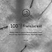 Translucent 100 – Part One