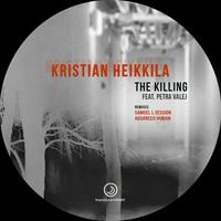 Kristian Heikkila feat. Petra Valej - The Killing
