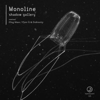 Monoline - Shadow Gallery