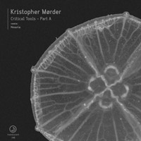 Kristopher Mørder – Critical Tools – Part A