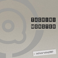 Tachini – Monster