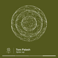 Tom Palash – Lipiec EP