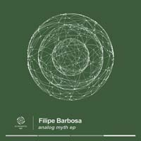 Filipe Barbosa – Analog Myth EP
