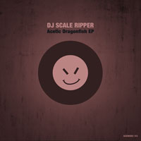 DJ Scale Ripper – Acetic Dragonfish EP