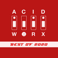AcidWorx Best of 2020