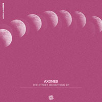 Axones – The Street Or Nothing EP