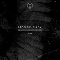Brothers Black - Modern Values EP