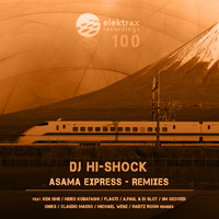 DJ Hi-Shock – Asama Express Remixes